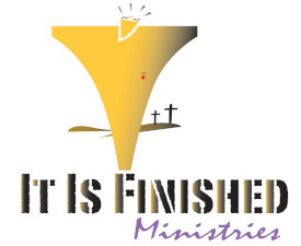 It Is Finished Ministries